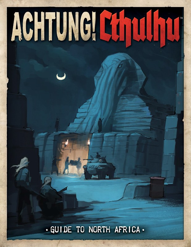 Achtung! Cthulhu Guide to North Africa