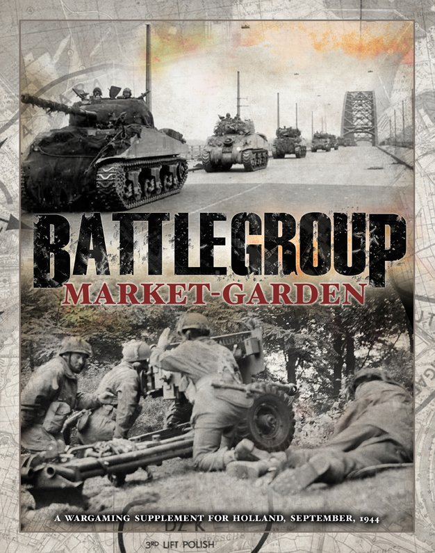 Battlegroup Market Garden Campaign Supplement