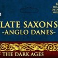 Photo of Late Saxons - Anglo Danes (VXDA002)