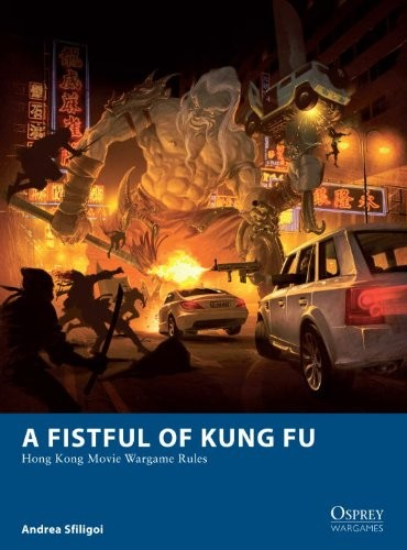 A Fistful of Kung Fu -  Osprey Publishing