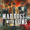 Photo of Mad Dogs With Guns (BP1581)