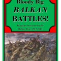 Photo of Big Bloody Balkan Battles! Scenario Book (BG-BBB-S03)